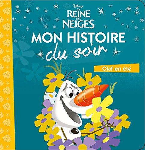 LA REINE DES NEIGES - Mon Histoire du Soir - Olaf en t