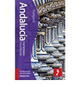 Andalucia Footprint Handbook by Symington, Andy ( Author ) ON Apr-13-2012, Hardback
