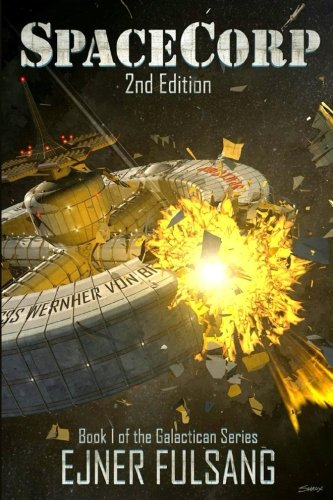 SpaceCorp: Volume 1 (The Galactican Series)