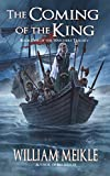 The Coming of the King (Watchers Book 1) by William Meikle