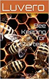 Bee Keeping for Starters