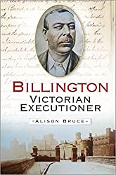 Billington: Victorian Executioner by Alison Bruce (2009-05-01)