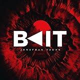 Bait [Explicit]