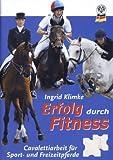 Erfolg durch Fitness. Cavalettiarbeit für Sport- und Freizeitpferde