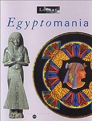 Egyptomania : L'Egypte dans l'art occidental, 1730-1930