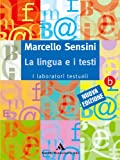 La lingua e i testi. Con fascicolo. Per le Scuole superiori vol. 1-2