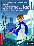 Frayeur au château | Chatel, Christelle. Auteur