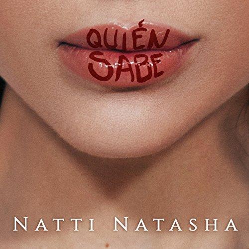 Quien Sabe - Natti Natasha