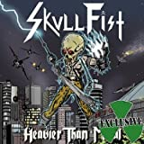 SKULL FIST, Heavier than Metal - Mini-CD