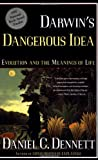 Darwin's Dangerous Idea: Evolution and the Meanins of Life.