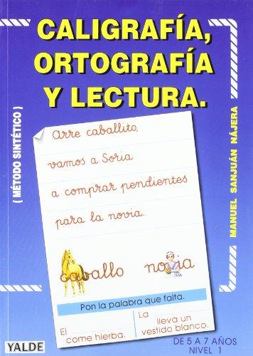 Caligrafía, ortografía, lectura : nivel 1 : (método sintético)