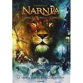 La storia con le immagini del film. Il leone, la strega e l'armadio. Le cronache di Narnia