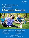 Complete Directory for People with Chronic Illness, 2017/18: Print Purchase Includes 1 Year Free Online Access
