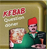 Kebab : Question döner