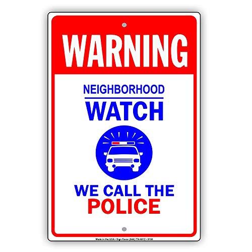 Eugene49Mor Achtung Neighborhood Watch We Call The Police Notice Alert Gemeinschaft Aluminium Schild 20,3x 30,5cm -