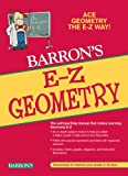 E-Z Geometry: the Easy Way (E-Z Series)