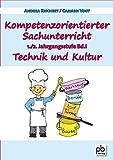 Kompetenzorientierter Sachunterricht 1./2. Jahrgangsstufe Bd.I - Andrea Reichert, Carmen Vogt