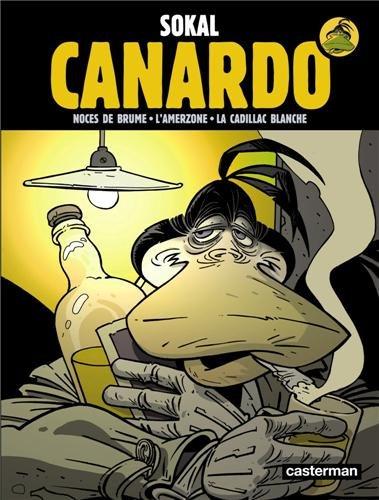Canardo : Deuxième cycle : Noces de brume ; L'Amerzone ; La Cadillac blanche