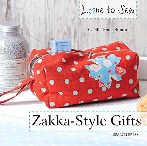 Love to Sew: Zakka-Style Gifts