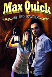 Max Quick: The Two Travelers