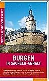 Burgen in Sachsen-Anhalt: Reiseführer - Michael Pantenius