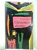Christentum schlechthin - Clive S. Lewis