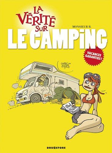 La vérite sur le camping