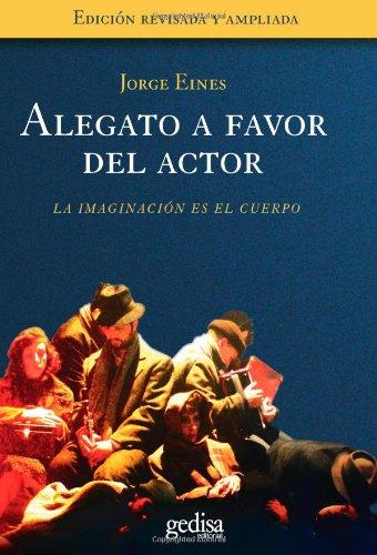 Alegato a favor del actor (arte y accion) EPUB Descargar gratis!