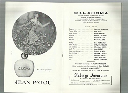 Oklahoma (PROGRAMME) : Pierrette delange,Line May,Cathy Albert,France Crossis,Ginette Darty,Nicole Darees,Jean Pomarez,Willy Fratellini,Christian Borel,Jean Laine,Robert Benois,Jacques Tullier,Bernard Malet,Jean Louis Elie,Michel Magimel
