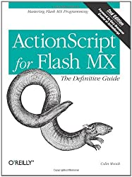 ActionScript for Flash MX: The Definitive Guide, 2nd Edition (en anglais)