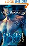The Darkest Kiss (Lords of the Underw...