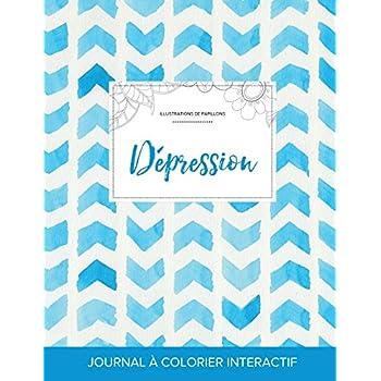 Journal de Coloration Adulte: Depression (Illustrations de Papillons, Chevron Aquarelle)