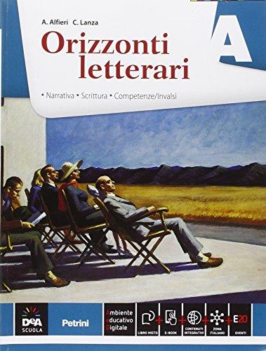 Orizzonti letterari. Vol. A-B: Narrativa-Poesia. Per le Scuole superiori. Con e-book. Con espansione online