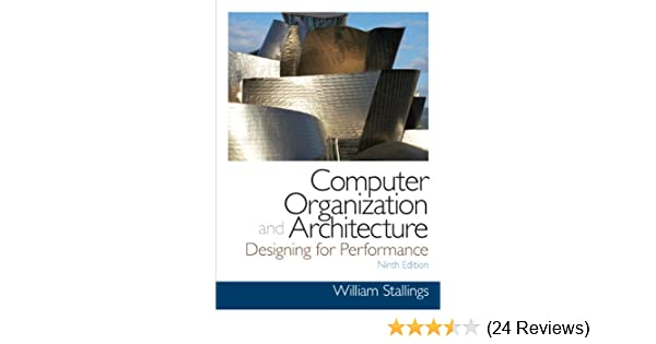 Buy Computer Organization And Architecture William Stallings Books On Computer And Data Communications Old Edition Book Online At Low Prices In India Computer Organization And Architecture William Stallings Books On Computer