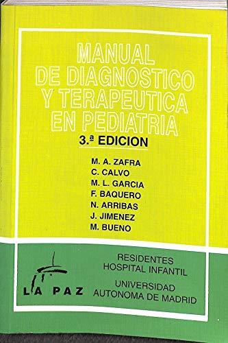 Manual de diagnostico y terapeutica en pediatria por Cristina Calvo