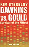 Dawkins vs. Gould: Survival of the Fittest (Revolutions in Science S.)