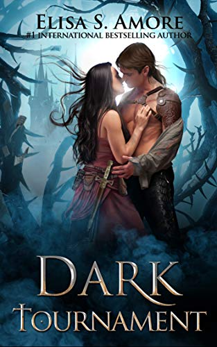 Dark Tournament: Infernal Odyssey Book 1 - Action Packed Fantasy (English Edition) - Amore Elisa
