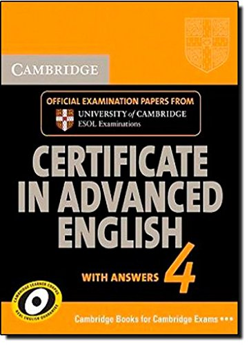 Cambridge Certificate in Advanced English 4 for Updated Exam Student's Book with answers (CAE Practice Tests)