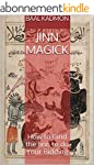 Jinn Magick: How to Bind the Jinn to...