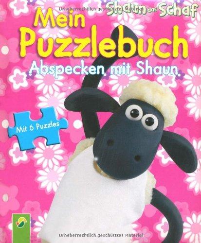 Preisvergleich Produktbild Shaun das Schaf: Mein Puzzlebuch Abspecken mit Shaun: 6 Puzzles zu je 6 Teilen