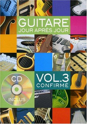 Guitare jour après jour (La), vol. 3 : confirmé : méthode / Bruno Desgranges | Desgranges, Bruno. Auteur