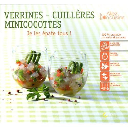 Verrines-cuillères-cassolettes : Je les épate tous !