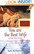 #10: You are the Best Wife: A True Love Story