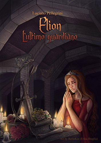 elion-lultimo-guardiano-elion-saga-vol-3-italian-edition