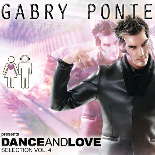 Gabry Ponte Pres. Dance And Lo...
