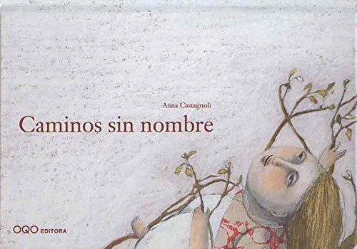Caminos sin nombre (colección Q) por Anna Castagnoli
