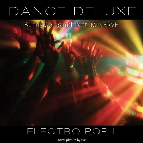 Dance Deluxe - Electro Pop, Vol. 2 (feat. Minerve)