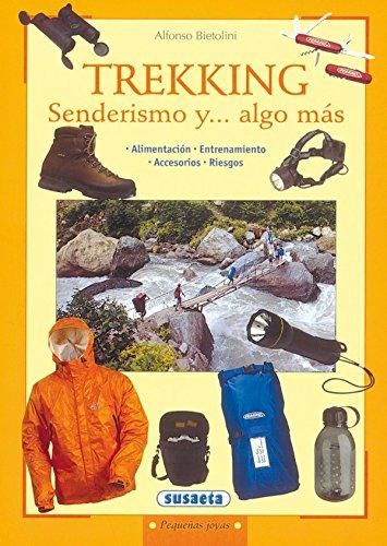 Trekking Senderismo Y.Algo Mas (Pequeñas Joyas) por Equipo Susaeta