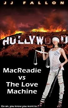 Macreadie v The Love Machine (English Edition) par [Fallon, JJ]