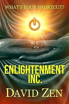 Enlightenment Inc. by [Zen, David]